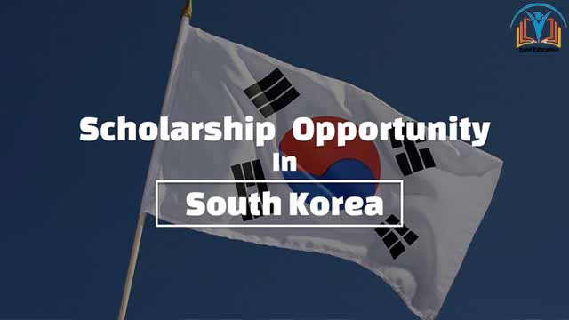 South Korea scholarship | Update scholarship 2021 for student | Education session